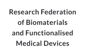 research-federation-of-biomaterials-and-functionalised-medical-devices